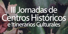 Jornadas de Centros Históricos e Itinerarios Culturales
