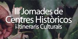 Jornades de Centres Històrics i Itineraris Culturals